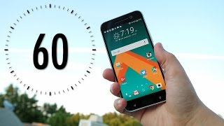 HTC 10 Review (60-Second Edition)