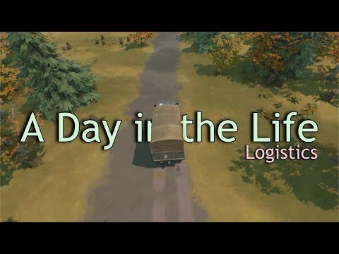 Foxhole - A Day in the Life [Logistics]