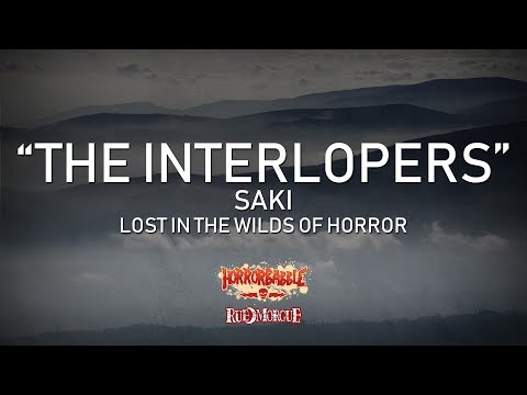 The Interlopers By Saki Wilds Of Horror 2 7 YouTube