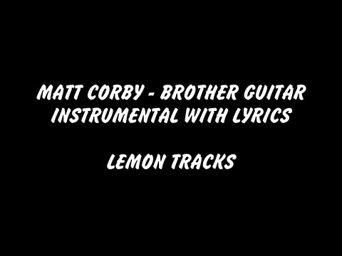 Matt Corby - Brother Guitar Instrumental with Lyrics