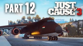 Just Cause 3 Walkthrough Part 12 - CARGO PLANE (JC3 PC Gameplay 1080p 60fps)