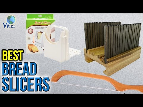 7 Best Bread Slicers 2017