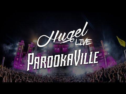 HUGEL LIVE @ PAROOKAVILLE 2019