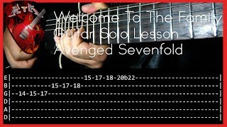 Welcome To The Family Guitar Solo Lesson - Avenged Sevenfold  (with tabs)