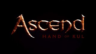 "Ascend ""Hand of Kul"" german Part1"