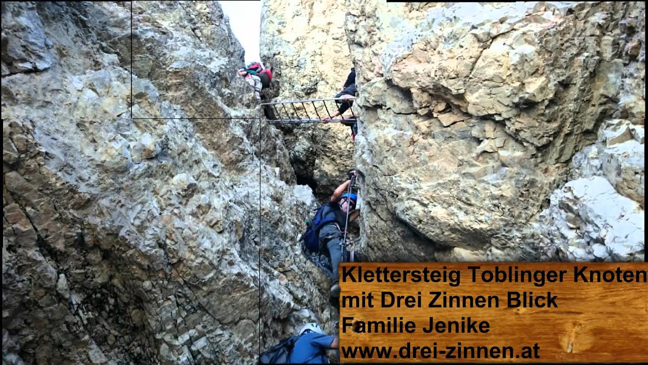 Klettersteig Drei Zinnen : Klettersteig toblinger knoten familie jenike youtube