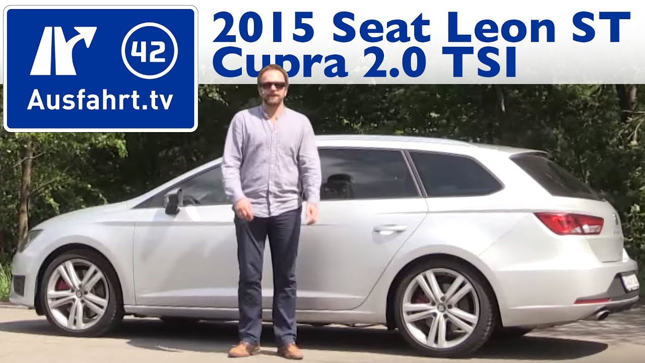 2015 seat leon st cupra 2l tsi kaufberatung test review youtube. Black Bedroom Furniture Sets. Home Design Ideas