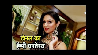 Dhanteras Shopping Dayout With Donal Bisht!