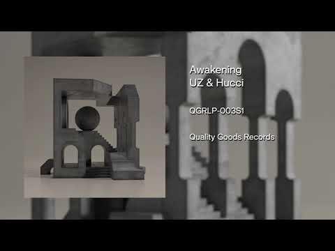 UZ & Hucci – Awakening