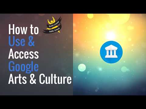 How to Use Google Arts & Culture