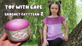 💜 Топ с пелериной крючком из  Alize Bella OMBRE Batik (часть 2) 💜 Top with Cape crochet patttern