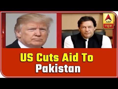America Cuts $440 Million Financial Aid To Pakistan | ABP News