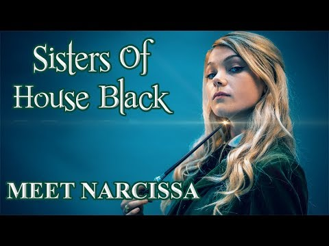 Meet Narcissa- Sisters of House Black (An Unofficial Fan Film)