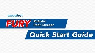Aquabot Fury Quick Start Guide