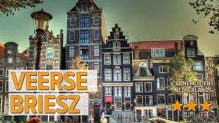 Veerse Briesz hotel review | Hotels in Arnemuiden | Netherlands Hotels