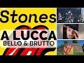Rolling Stones A Lucca Brutto Bello Del Concerto E Degli Stones mp3
