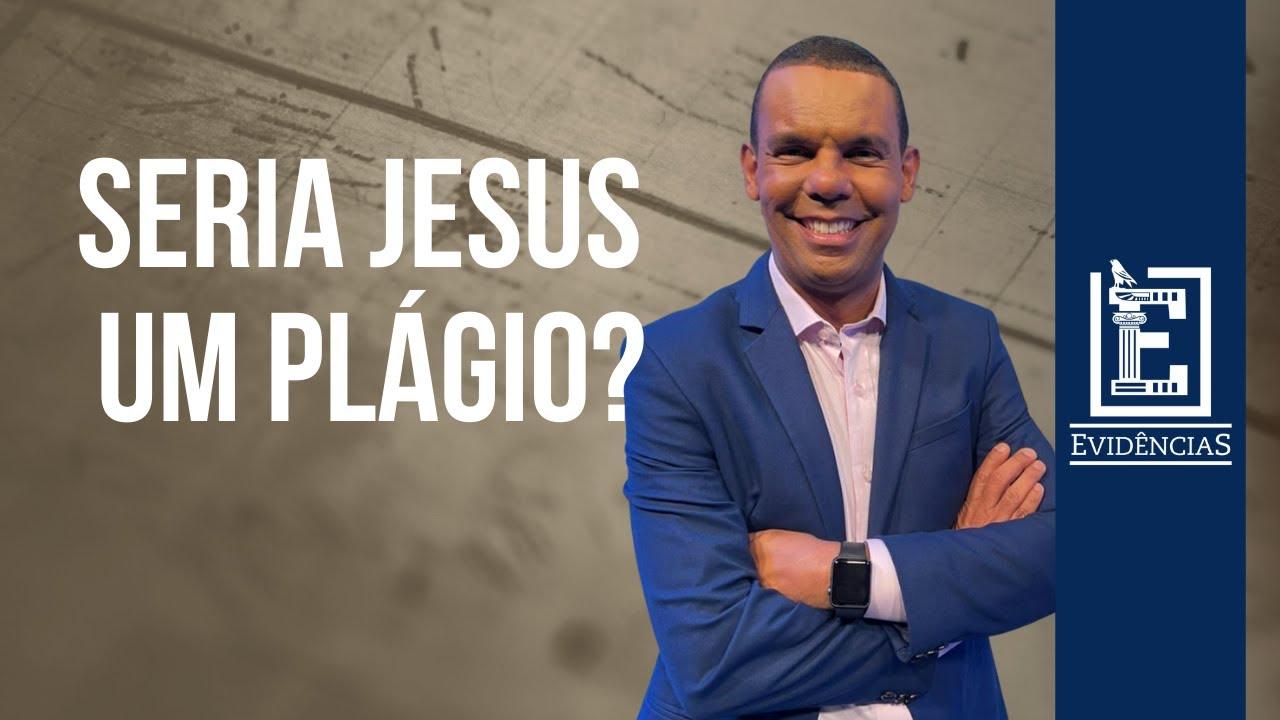 SERIA JESUS PLÁGIO? | Evidências NT