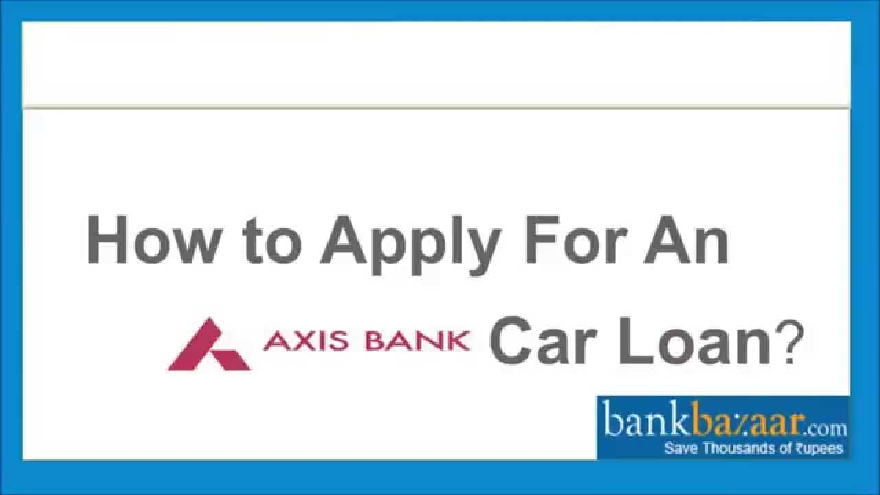 car loan axis bank interest