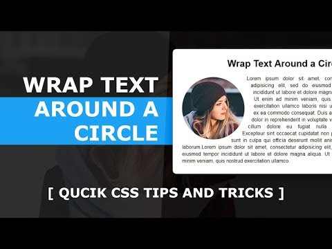 Wrap Text Around A Circle - Quick CSS Tips And Tricks