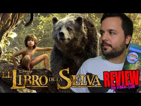 El libro de la selva (2016) - The Jungle Book - CRÍTICA - MOVIE REVIEW - HD - John Doe