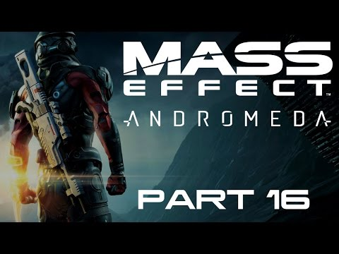 Mass Effect: Andromeda - Part 16 - My Life For Aya