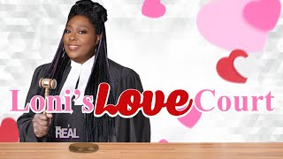 Loni's Love Court