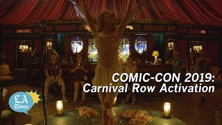 Comic-Con 2019: The Carnival Row Experience