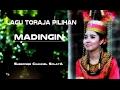 Lagu Toraja Slow/galau: Madingin   Lirik Lagu /cc