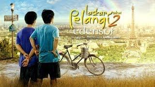 Video Laskar Pelangi Sekuel 2 [Edensor] - Official Trailer download MP3, 3GP, MP4, WEBM, AVI, FLV November 2018