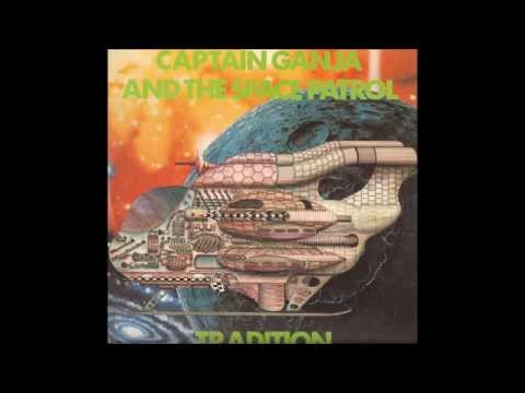 Tradition ‎- Captain Ganja And The Space Patrol