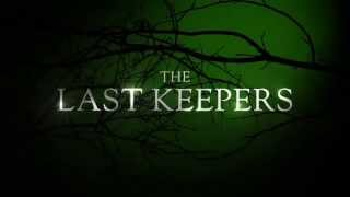 The Last Keepers - Official Trailer (2013)