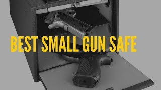 Best Small Gun Safe in 2018 [Check Our Top 5 Picks!]