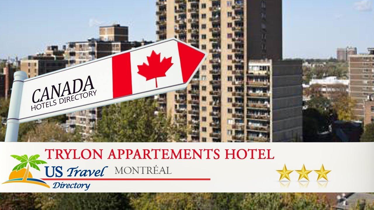 Trylon Appartements Hotel   Montréal Hotels, Canada
