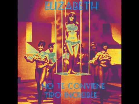 ELIZABETH - No te conviene - 1966