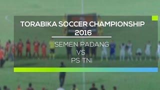 Gambar cover Highlight Semen Padang vs PS TNI  - Torabika Soccer Championship 2016