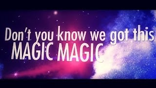 Magic - Tiffany Alvord (Original Song) Official Lyric Video