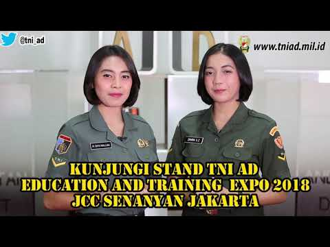 TNI AD : Education and Training Expo 2018 22-25 Februari