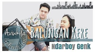 Download Mp3 Balungan Kere - Ndarboy Genk  Live Acoustic Cover By Aviwkila