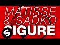 matisse sadko   sigure original mix