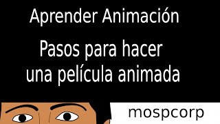 Como se hace una pelicula de dibujos animados