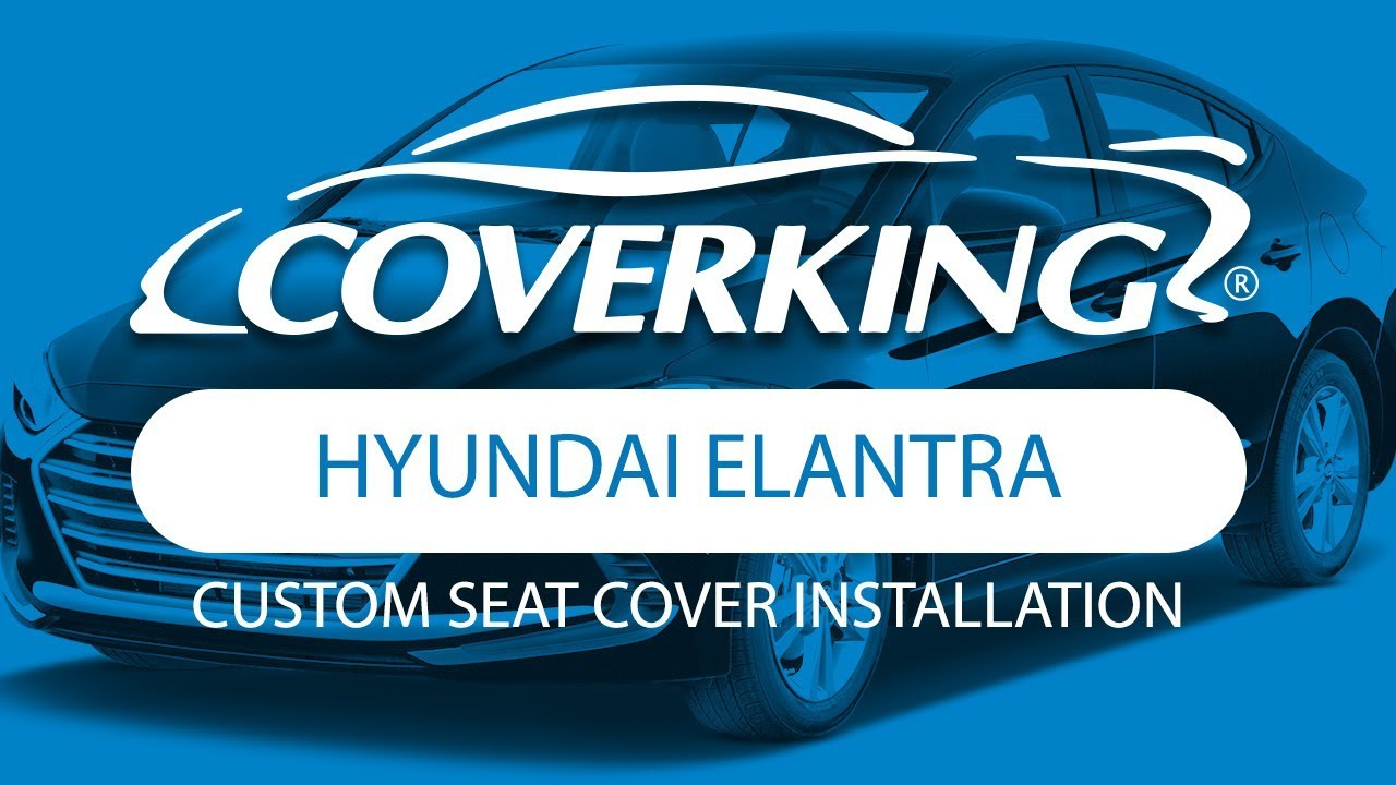 how to install 2017 2018 hyundai elantra se sedan custom seat covers youtube. Black Bedroom Furniture Sets. Home Design Ideas