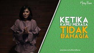 KETIKA KAMU MERASA TIDAK BAHAGIA (Video Motivasi) | Spoken Word | Merry Riana