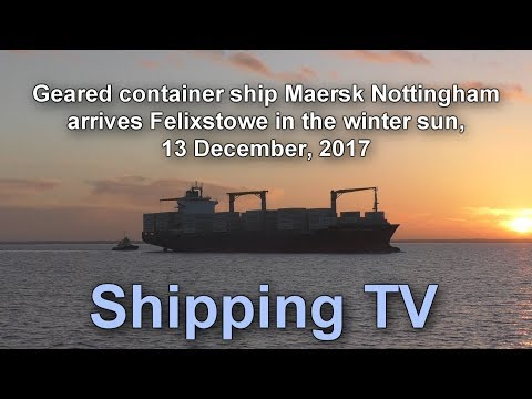 Geared container ship Maersk Nottingham arrives in winter sun 14 Dec 2017