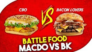 BATTLE FOOD : MACDO VS BURGER KING