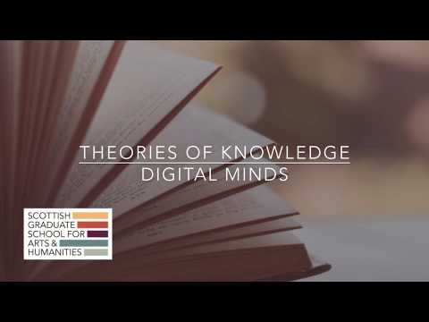 Theories Of Knowledge - Digital Minds