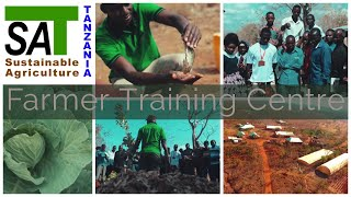 Farmer Training Centre - Sustainable Agriculture Tanzania