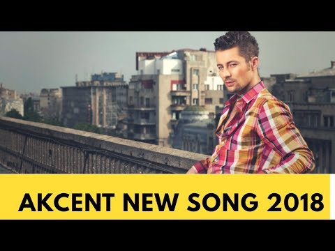 Akcent New Song 2018