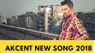 akcent-new-song-2018