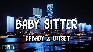 DaBaby - Baby Sitter ft. Offset (Lyrics)
