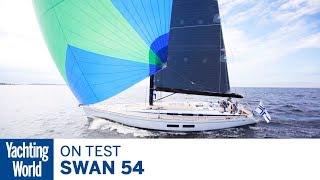 Swan 54 Yacht on Test | Yachting World